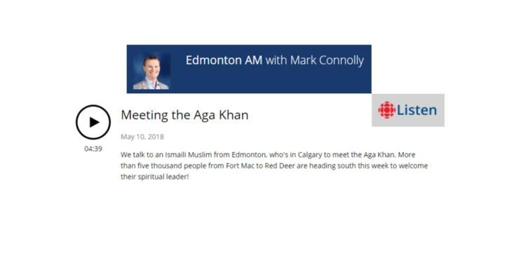 Edmonton AM with Mark Connolly: Meeting the Aga Khan