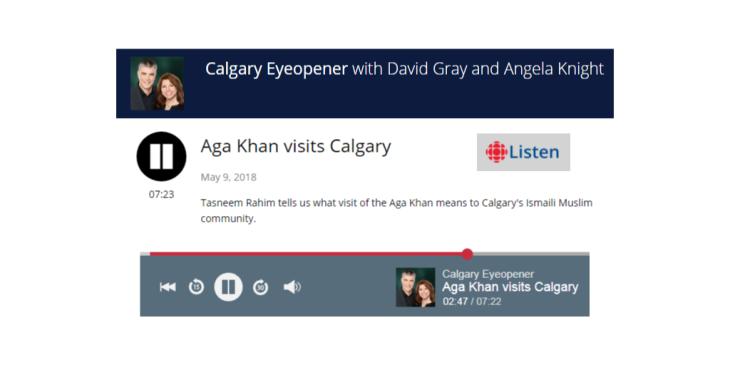 Aga Khan visits Calgary: Tasneem Rahim tells us what visit of the Aga Khan means to Calgary's Ismaili Muslim community
