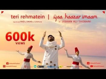 Teri Rehmatein / Yaa Haazar Imaam | Diamond Jubilee India Song by Jishan Ali Thobani