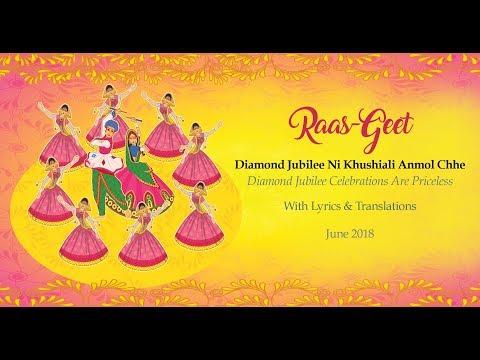 "Diamond Jubilee Raas Geet - ""Diamond Jubileeni khushiali anmol chhe"" (Diamond Jubilee celebrations are priceless)"