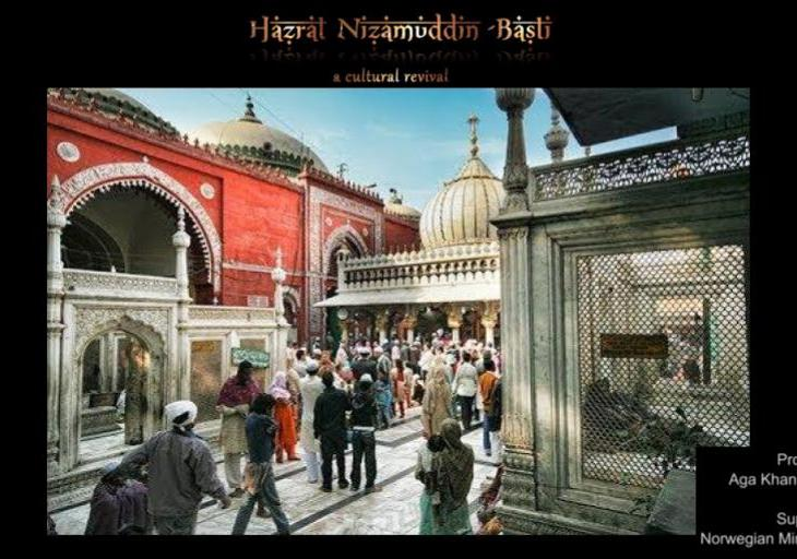 Aga Khan Trust for Culture Presents: Hazrat Nizamuddin Basti - A Cultural Revival