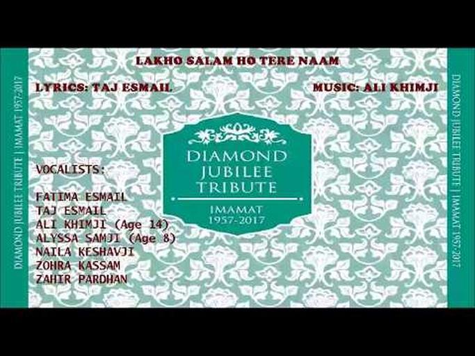 "Taj Esmail's Diamond Jubilee Tribute Devotional Song ""Lakho Salaam Ho Tere Naam"""