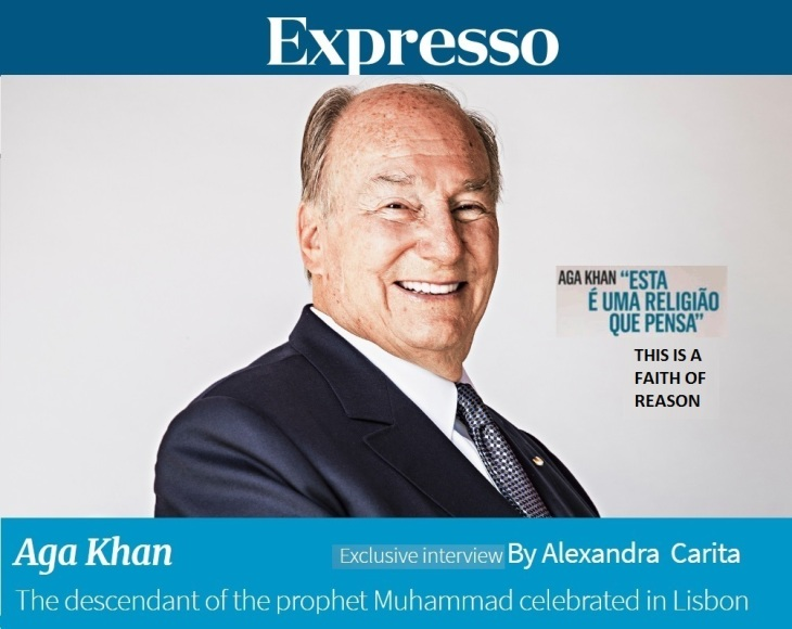 "Expresso Interview (English translation): ""This is a Faith of Reason,"" explains His Highness Prince Karim Aga Khan"