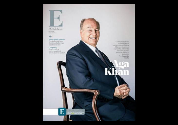 Expresso Magazine Article: Interview with His Highness the Aga Khan in Lisbon, Portugal