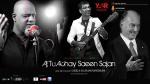 S Raheemani: Aj Tu Achay Saeen Sajan - Ismaili Geet - Diamond Jubilee