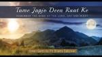 Pir Shams Urges Spiritual Awareness 24-7 - Ginan Garbi With Music.