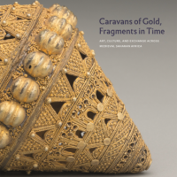 'Caravans of Gold' Exhibition traveling from Northwestern University to Aga Khan Museum