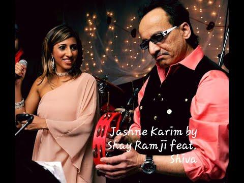 Jashne Karim-DIAMOND JUBILEE Geet by Shay Ramji feat. Shiv Singh