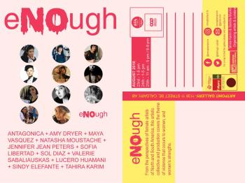"Invitation to ""eNOugh"" - curated by Tahira Karim and Sandra Murillo"
