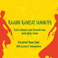 JollyGul.com: Khushiali Raas Geet - Raasni Ramzat Jamaviye (Let's dance our hearts out and play raas)