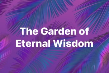 the garden of eternal wisdom