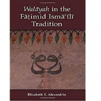 Walāyah in the Fātimid Ismā'īlī Tradition
