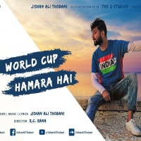 Jishan Ali Thobani: Cricket World Cup Hamara Hai- Fan Anthem 2019