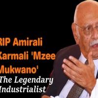 Aga Khan Envoy Amin Mawji's Tribute to Late Amirali Karmali (Mzee Mukwano)