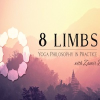Zamir Dhanji: 8 Limbs- Yoga Philosophy in Practice