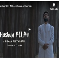 Hasbun ALLAH (ALLAH is sufficient for us) feat Jishan Ali Thobani (@jishanalithoban) #Salgirah2019