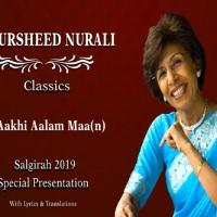 JollyGul.com: Aakhi Aalam Maa(n) By Khursheed (Salgirah 2019 Special Presentation)