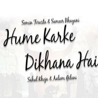 The Jubilee Stars & Raj Film Works: Hume Karke Dikhana Hai
