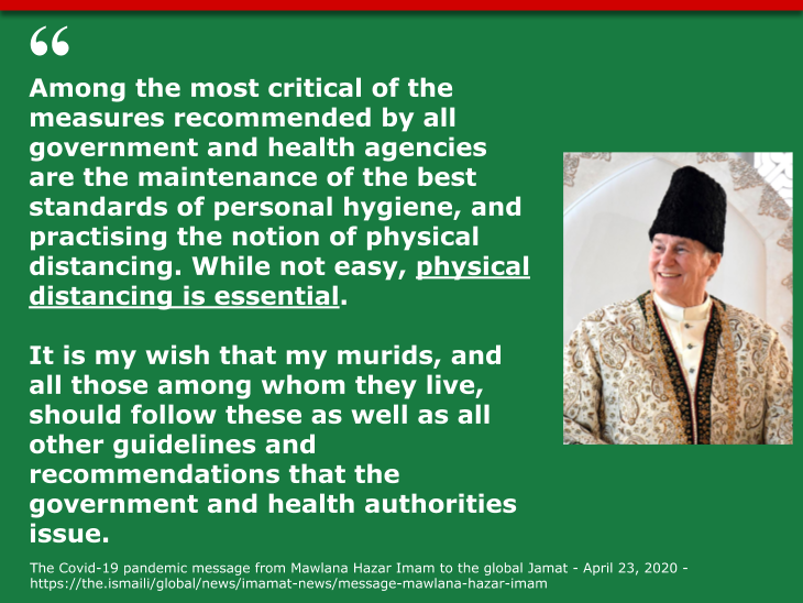 The Covid-19 pandemic message from Mawlana Hazar Imam to the global Jamat - April 23, 2020 - https://the.ismaili/global/news/imamat-news/message-mawlana-hazar-imam