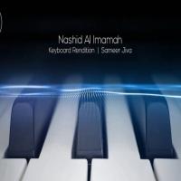 Sameer Jiva: Nashid Al Imamah (Ismaili Anthem) Keyboard Rendition