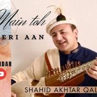 Shahid Akhtar Qalandar: Daman Lagi aye Moula Main Toh Teri Aan
