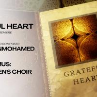Hussein Janmohamed: Grateful Heart (Primus, Amabile Men's Choir)