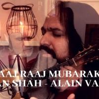 """Farhan Shah: """"Aaj Raaj Mubarak"""" feat. Alain Valodze  #ImamatDay2020"""
