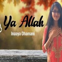 "JollyGul.com Presentation: ""Ya Allah"" by Inaaya Dhamani #ImamatDay2020"