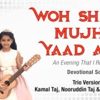 Woh Shaam Mujhe Yaad Aaye: Kamal Taj, Nooruddin Taj & Inaaya Dhamani #ImamatDay2020