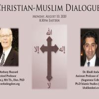Muslim-Christian Dialogue: Dr. Khalil Andani (@KhalilAndani) & Sir Anthony Buzzard
