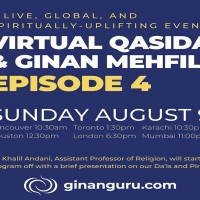 Episode 4: Virtual Qasida & Ginan Mehfil Hosted by Ginanguru Sunday August 9, 2020