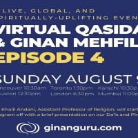 Episode 4: Virtual Qasida & Ginan Mehfil Hosted by Ginanguru Sunday August 9, 2020