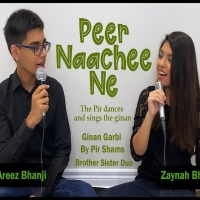Peer Naachee Ne - Zaynah & Areez Bhanji (Ginan Garbi With Lyrics & Translations)