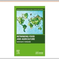 Rethinking Food and Agriculture: New Ways Forward by Professor Amir Kassam (@AmirKassam1) and Dr. Laila Kassam