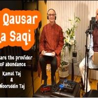 Kamal and Nooruudin Taj: Tu Kausar Ka Saqi (With Lyrics and Translations)