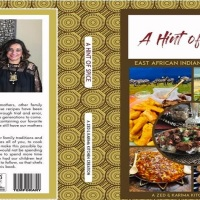 A Hint of Spice: East African Indian Fusion Recipes by Zed and Karima