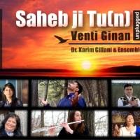 Dr. Karim Gillani & Ensemble: Sahebji Tu(n), Venti Ginan (Unplugged) #Salgirah2020