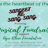 Sangeet Ke Sang Sang: A Musical Fundraiser in Support of Aga Khan Foundation