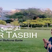 Zikr Tasbih by Shaheena Karim