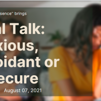 """Join Patterns to Presence team on """"Real Talk: Anxious, Avoidant or Insecure"""""""