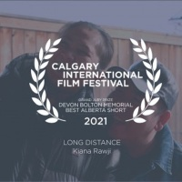 Long Distance: Documentary by Kiana Rawji Wins Devon Bolton Memorial Award for Best Alberta Short Film @CIFFcalgary
